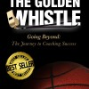 """The Golden Whistle"" by Jim Burson"