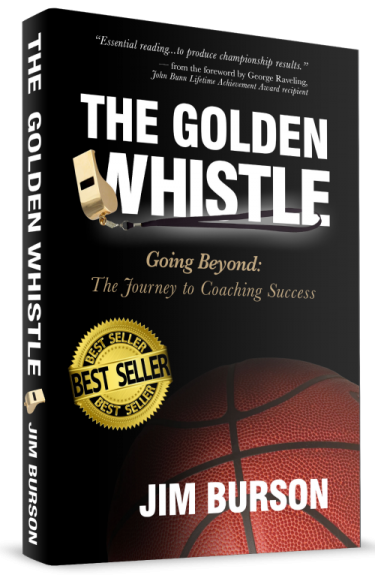 """The Golden Whistle"" book by Jim Burson - Solution-Based Basketball® www.jimburson.com"