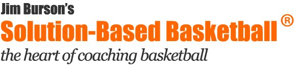 Jim Burson | Solution-Based Basketball | The Heart of Coaching Basketball Logo